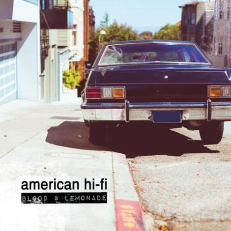 Blood_&_Lemonade,_American_Hi-fi